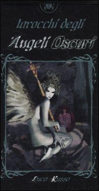 Tarocchi degli angeli oscuri. 78 carte