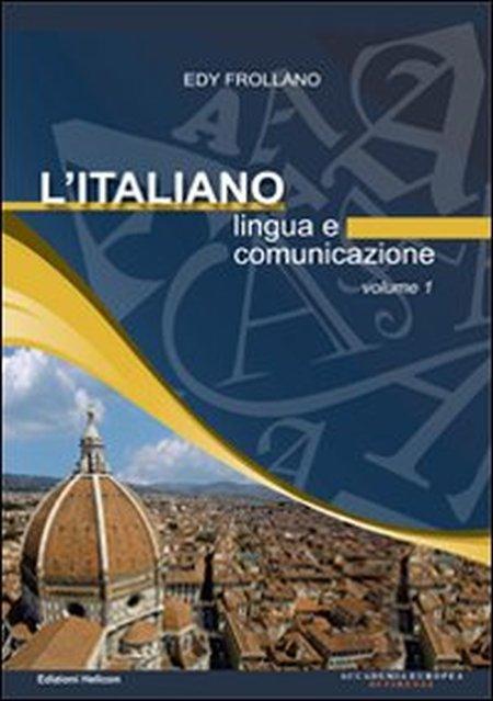 L'italiano. Lingua e comunicazione