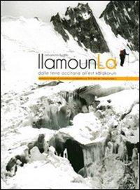 Llmounla dalle Terre Occitane all'Est Karakorum. Ediz. Multilingue