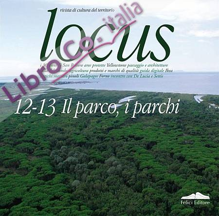 Locus 12-13. Il Parco, i Parchi