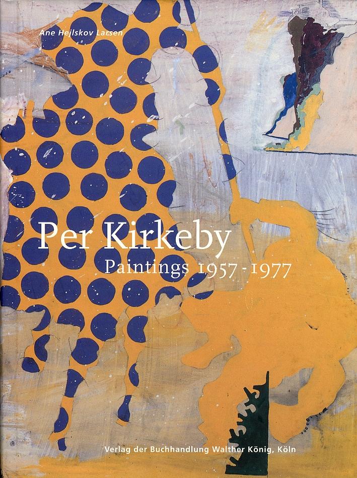 Per Kirkeby. Paintings 1957-1977