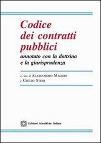 Codice dei contratti pubblici annotato con la dottrina e la giurisprudenza