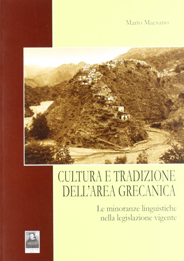 Cultura e tradizione dell'area grecanica. Le minoranze linguistiche nella legislazione vigente