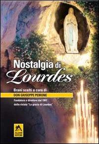 Nostalgia di Lourdes