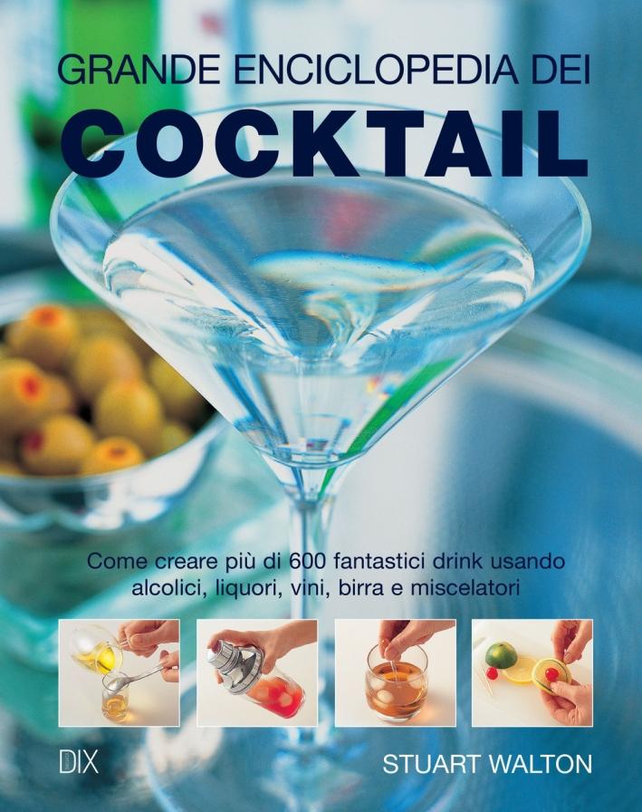Grande enciclopedia dei cocktail