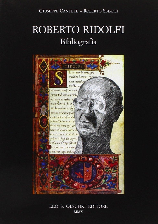 Roberto Ridolfi. Bibliografia