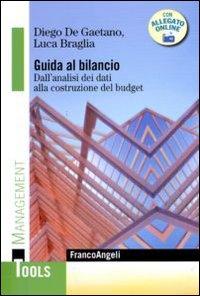 Guida al bilancio. Dall'analisi dei dati alla costruzione del budget