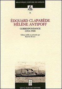 Edouard Claparède, Hélène Antipoff. Correspondance (1914-1940)