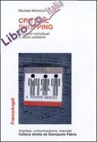 Critical shopping. Consumi individuali e azioni collettive