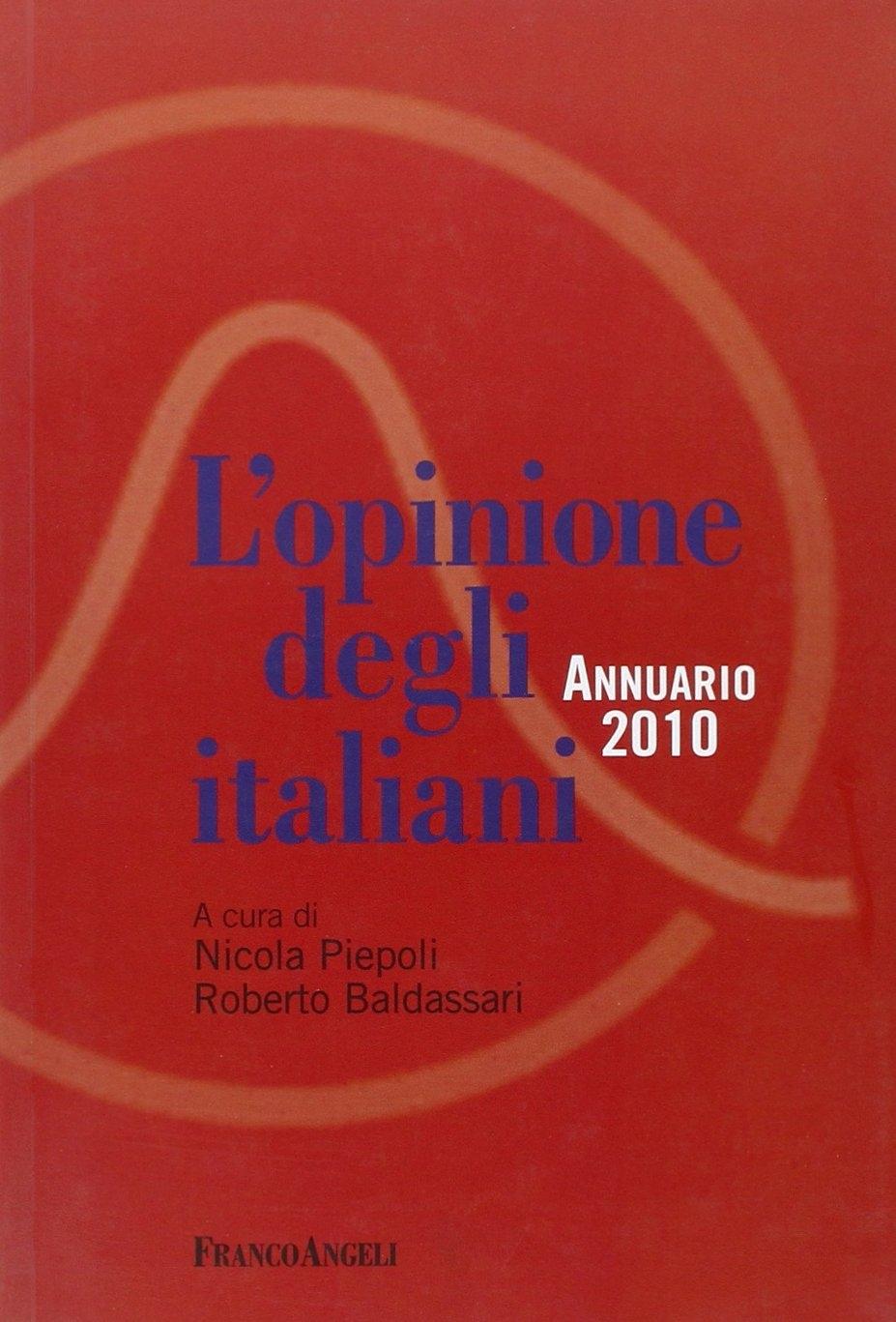 L'opinione degli italiani. Annuario 2010