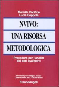 NVivo: una risorsa metodologica. Procedure per l'analisi dei dati qualitativi