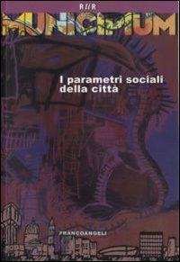 Municipium. I parametri sociali della città