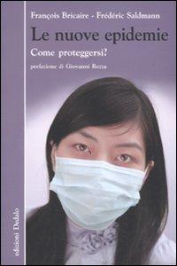 Le nuove epidemie. Come proteggersi?