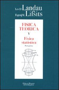 Fisica teorica. Vol. 5/1: Fisica statistica