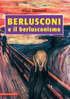 Berlusconi e il berlusconismo
