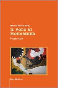 Il volo di Mohammed. Poesie scelte