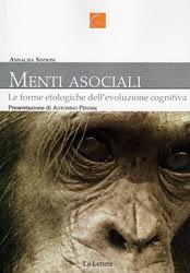 Menti asociali. Le forme etologiche dell'evoluzione cognitiva
