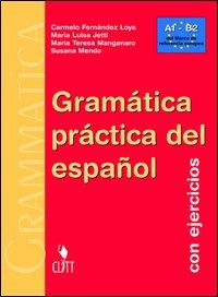 Gramática práctica del español. Con ejercicios. Con CD-ROM