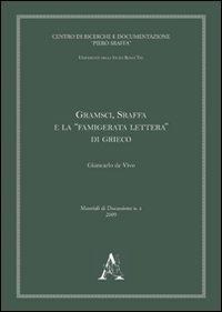 Gramsci, Sraffa e la «famigerata lettura» di Grieco