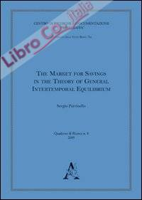 The market for savings in the theory of general intertemporal equilibrium