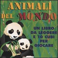 Animali del mondo. Ediz. illustrata. Con gadget