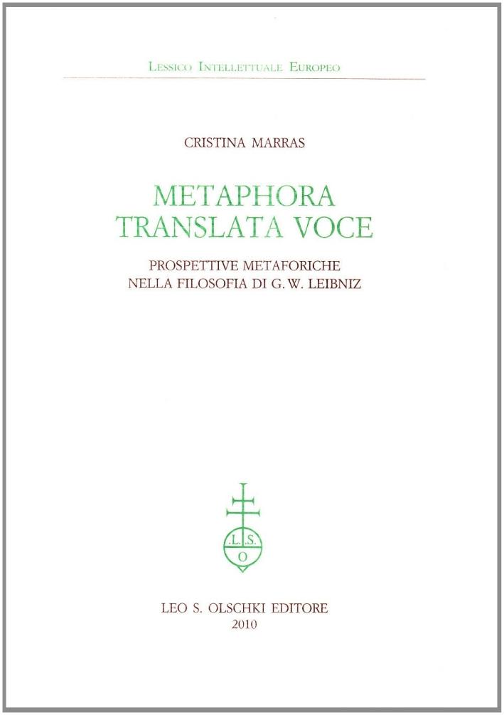 Metaphora translata voce. Prospettive metaforiche nella filosofia di G. W. Leibniz