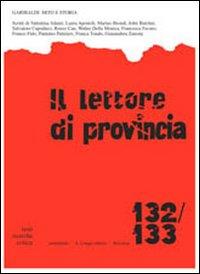 Il lettore di provincia vol. 132-133. Garibaldi: mito e storia