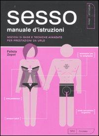 Il sesso. Manuale di istruzioni