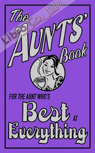 Aunts' Book: For the Aunt Who's Best at Everything