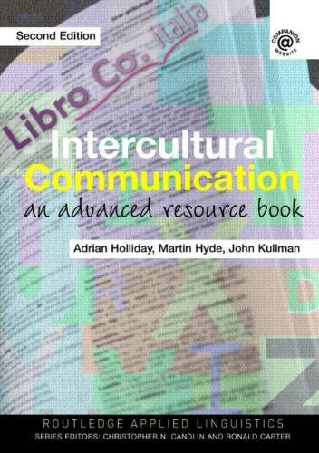 Intercultural Communication: An Advanced Resource Book 2nd Revised edition