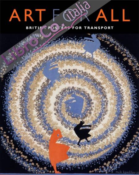 Art for All. British Posters for Transport
