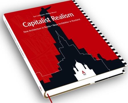 Capitalist Realism. New Architecture in Russia. Neue Architektur in Russland