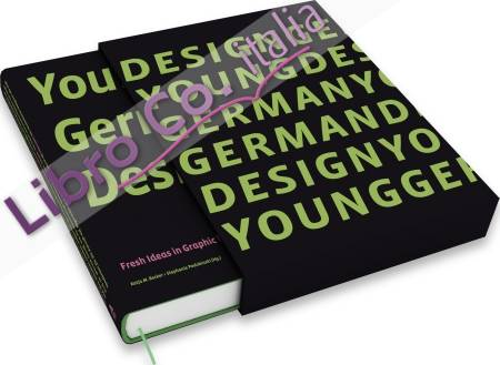 Young German Design. Fresh Ideas in Graphic Design