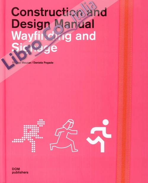 Construction and Design Manual. Wayfinding and Signage