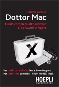 Dottor Mac. Guida completa all'hardware e software di Apple