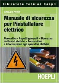Manuale di sicurezza per l'installatore elettrico.