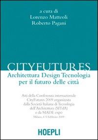 Cityfutures. Verso la città del futuro