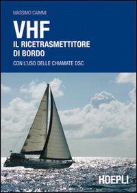 VHF. Il ricetrasmettitore di bordo.