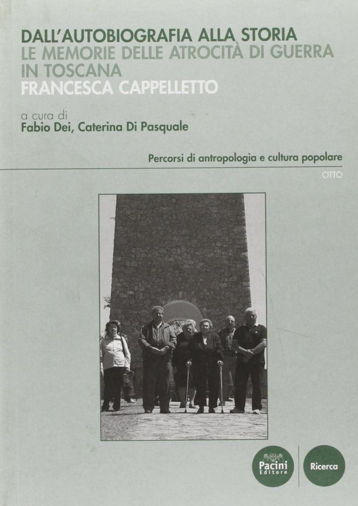 Dall'autobiografia alla storia. Le memorie delle atrocità di guerra in Toscana