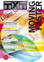 Txt moving faster. Creatività e innovazione per il territorio toscano. Ediz. italiana e inglese