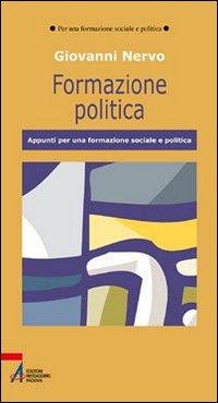 Formazione politica. Appunti per una formazione sociale e politica.