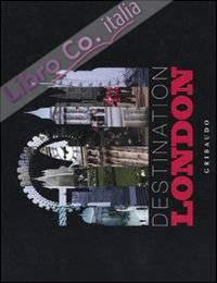 Destination London. Ediz. illustrata