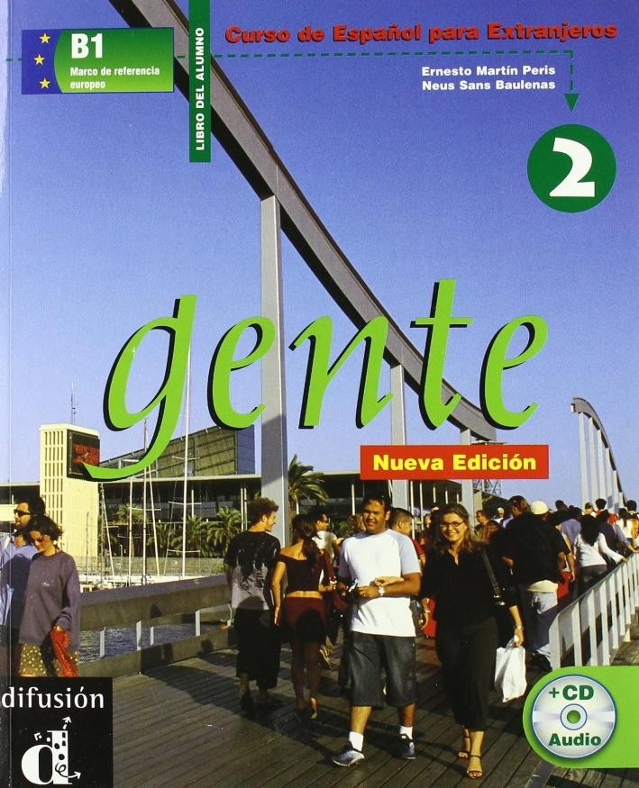 Gente. Curso de Español para extranjeros. Libro del alumno. Con CD Audio. Vol. 2.