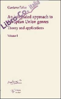 An integrated approach to european union genres. Theory and applications.