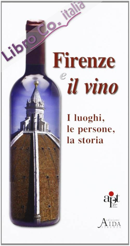 Firenze e il vino