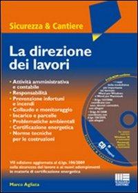 La direzione dei lavori. Con CD-ROM