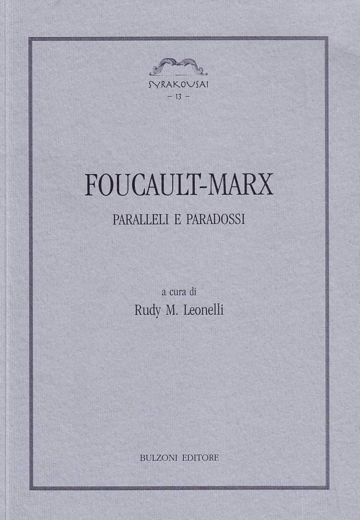 Foucault-Marx. Paralleli e paradossi