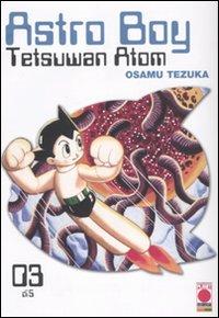 Astro Boy. Tetsuwan Atom. Vol. 3