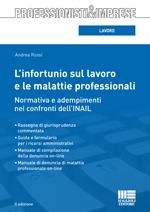 L'infortunio sul lavoro e le malattie professionali