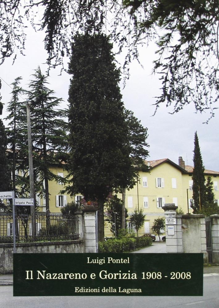 Il Nazareno e Gorizia 1908-2008